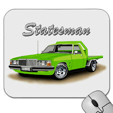 HOLDEN HQ HJ HX HZ  WB STATESMAN  1TONNER  FLATBED UTE     MOUSE PAD   MOUSE MAT