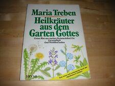 Maria Treben - Heilkräuter aus dem Garten Gottes - 1. Auflage 1986