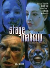 Stage Makeup : The Actor's Complete Guide to Today's Techniques and Materials...
