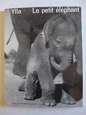 Ylla & P. Falconnet - Le petit éléphant  / 1955