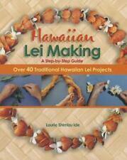 Hawaiian Lei Making Guide Laurie Shimizu Ide Book New