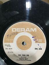 "PACIFIC DRIFT Deram yes you do/water woman RARE SINGLE 7"" 45  INDIA INDIAN VG+"