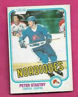1981-82 OPC # 269 NORDIQUES PETER STASTNY ROOKIE EX-MT CARD (INV# D7533)