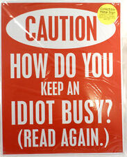 Caution How Do You Keep An Idiot Busy? Read Again Funny Metal Bar Man Cave Sign