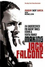Making Jack Falcone: An Undercover FBI Agent Takes Down a Mafia Family,Joaquin