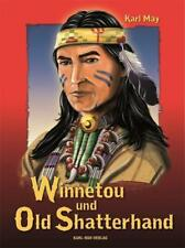 Winnetou und Old Shatterhand von Karl May (2012, Gebundene Ausgabe)