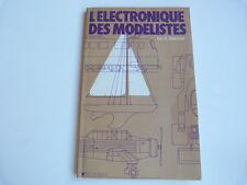 L'ELECTRONIQUE DES MODELISTES LAN R. SAINCLAIR