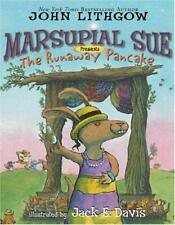 Marsupial Sue Presents the Runaway Pancake by Lithgow, John -ExLibrary