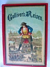 """""""Gullivers Reisen in unbekannte Länder"""" ca. 1900 - J.SWIFT,German book."""
