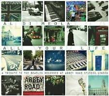 Al Di Meola - All Your Life: A Tribute To The Beatles (NEW CD)