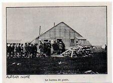 1900  --  ALASKA  NOME   LE BUREAU DE POSTE   3K861
