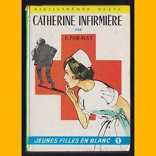 Jeunes Filles en Blanc CATHERINE INFIRMIÈRE Suzanne Pairault 1968