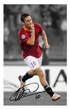 FRANCESCO TOTTI - ROMA AUTOGRAPHED SIGNED A4 PP POSTER PHOTO