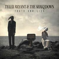 TYLER BRYANT & THE SHAKEDOWN - TRUTH AND LIES   CD NEW!