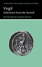 Translations from Greek and Roman Authors: Virgil : Selections from the Aeneid …