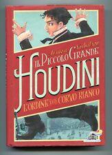 Simon Nicholson# IL PICCOLO GRANDE HOUDINI-L'ordine del corvo bianco#Piemme 2015