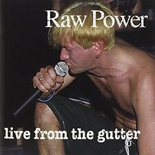 Raw Power Live form the gutter [CD]