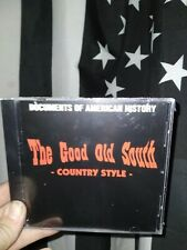The Good Old South Country Style Documents Of American History Country ISD Oi