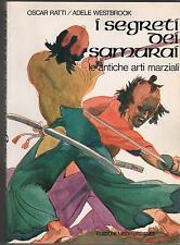 I SEGRETI DEI SAMURAI le antiche arti marziali BUJUTSU edizioni mediterranee