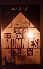 HERE COME THE MUMMIES Ryman HATCH SHOW PRINT Nashville 2018 Tour Poster