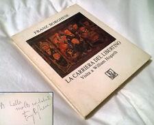 Franz Borghese - La carriera del libertino (Italarte, 1989) AUTOGRAFATO