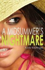 A Midsummer's Nightmare by Kody Keplinger (2013, Paperback)