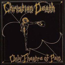 Only Theatre of Pain by Christian Death (CD, Jul-2002, Frontier Records)