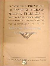 G. Poli, PRECETTI ESERCIZI GRAMMATICA ITALIANA 1922 Bemporad Tavole Sinottiche