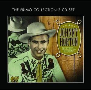 JOHNNY HORTON - THE ESSENTIAL RECORDINGS NEW CD