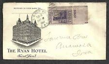 M1413 - U.S. STAMPS - ANTIQUE ENVELOPE - THE RYAN HOTEL, SAINT PAUL, RR CANCEL