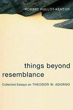 Things Beyond Resemblance: Collected Essays on Theodor W. Adorno (Colu-ExLibrary