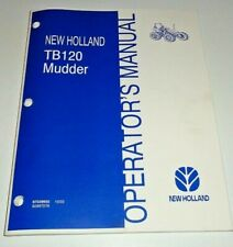New Holland TB120 Mudder Tractor Operators Maintenance Manual NH ORIGINAL! 10/03