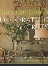 Nina Campbell's Decorating Secrets : Easy Ways to Achieve  Professional, Signed