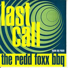 "7"" the REDD FOXX BBQ last call SPAIN 2001 limited edition of 500 SOUL mod 45"