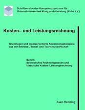 Kosten- und Leistungsrechnung - Band I von Sven Henning (2011), Taschenbuch)