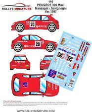 DECALS 1/18 REF 110 PEUGEOT 306 MAXI MANZAGOL RALLYE DU VAR 1997 RALLY
