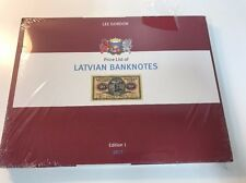 2017 Latvian Banknotes Edition 1 Book & Price List By Lee Gordon 1919 - 2013