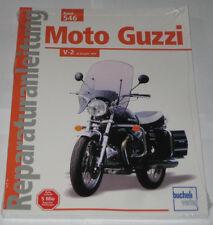 Reparaturanleitung Moto Guzzi 750 S / S3, 850 T / T3, California Le Mans V-1000