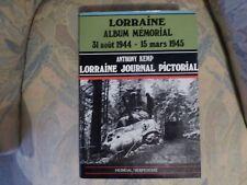 ALBUM MEMORIAL LORRAINE JOURNAL PICTORIAL 1944 1945 HISTORIQUE HEIMDAL EDITION