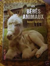 Les bébés animaux - BURTON ROBERT   1976