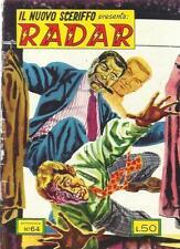 IL NUOVO SCERIFFO PRESENTA: RADAR 64
