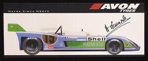 SIGNED PESCAROLO MATRA SIMCA MS 670 Le Mans Racing Car Print AVON TYRES