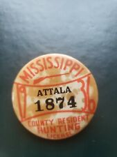 1936 Mississippi Attala County Resident Hunting License Pin Back Button #1874
