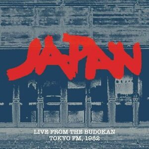 Japan - Live From The Budokan  - Tokyo FM 1982  - NEW 2 x CD (sealed)
