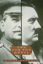 NEW STALIN HITLER BOOK Two for the Devil by Allen Hoffman