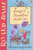 George's Marvellous Medicine, Dahl, Roald, Very Good Book