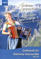 Traditionell aber jung Band 2 (+CD) - für Steirische Harmonika (in Griffschrift)
