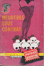 C1 Patrick QUENTIN - MEURTRES SOUS CONTRAT Un Mystere 1959 EO
