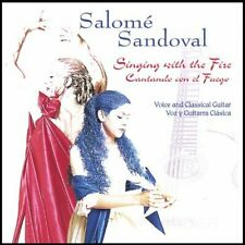 SALOME SANDOVAL - SINGING WITH THE FIRE NEW CD