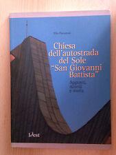 """Chiesa dell'autostrada del Sole  """"San Giovanni Battista"""""""